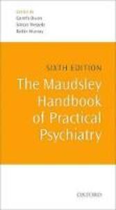 The Maudsley Handbook of Practical Psychiatry - cover