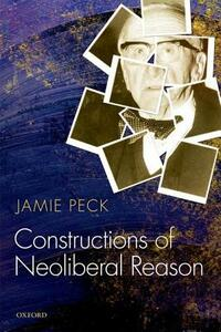 Constructions of Neoliberal Reason - Jamie Peck - cover