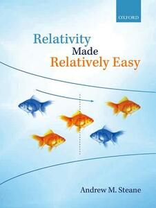 Relativity Made Relatively Easy - Andrew M. Steane - cover