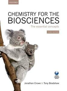 Chemistry for the Biosciences: The Essential Concepts - Jonathan Crowe,Tony Bradshaw - cover