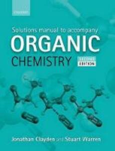 Solutions Manual to accompany Organic Chemistry - Jonathan Clayden,Stuart Warren - cover