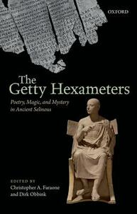 The Getty Hexameters: Poetry, Magic, and Mystery in Ancient Selinous - cover
