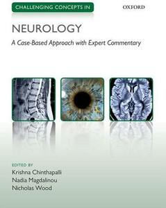 Challenging Concepts in Neurology: Cases with Expert Commentary - cover
