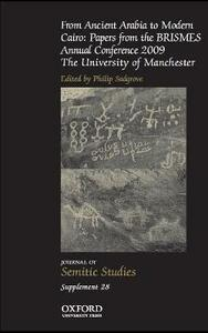 From Ancient Arabia to Modern Cairo: Papers from the BRISMES Annual Conference 2009 - cover