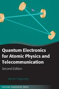 Quantum Electronics for Atomic Physics and Telecommunication - Warren Nagourney - cover