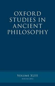 Oxford Studies in Ancient Philosophy, Volume 43 - cover