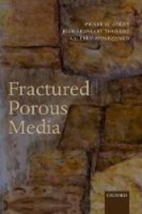 Fractured Porous Media - Pierre M. Adler,Jean-Francois Thovert,Valeri V. Mourzenko - cover
