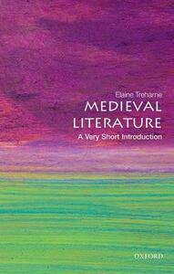 Medieval Literature: A Very Short Introduction - Elaine Treharne - cover