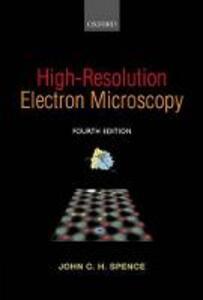 High-Resolution Electron Microscopy - John C. H. Spence - cover