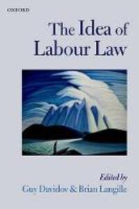 The Idea of Labour Law - cover