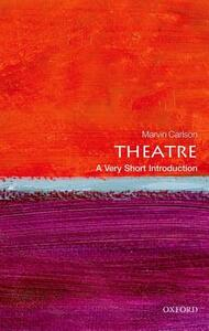 Theatre: A Very Short Introduction - Marvin A. Carlson - cover