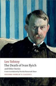 The Death of Ivan Ilyich and Other Stories - Leo Tolstoy - cover