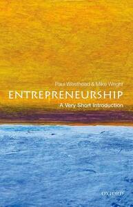 Entrepreneurship: A Very Short Introduction - Paul Westhead,Mike Wright - cover