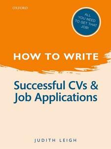 How to Write: Successful CVs and Job Applications - Judith Leigh - cover