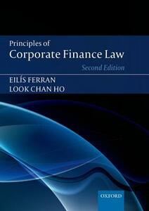 Principles of Corporate Finance Law - Eilis Ferran,Look Chan Ho - cover