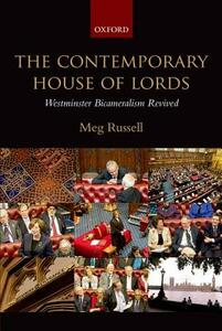 The Contemporary House of Lords: Westminster Bicameralism Revived - Meg Russell - cover