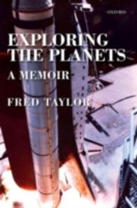 Exploring the Planets: A Memoir - Fred Taylor - cover