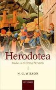 Herodotea: Studies on the Text of Herodotus - N. G. Wilson - cover