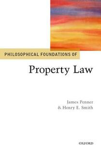 Philosophical Foundations of Property Law - cover