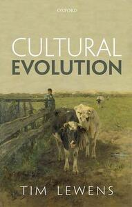 Cultural Evolution: Conceptual Challenges - Tim Lewens - cover