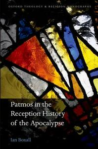 Patmos in the Reception History of the Apocalypse - Ian Boxall - cover