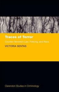 Traces of Terror: Counter-Terrorism Law, Policing, and Race - Victoria Sentas - cover