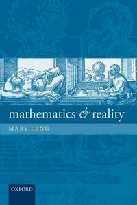 Mathematics and Reality - Mary Leng - cover