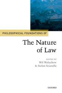 Philosophical Foundations of the Nature of Law - cover