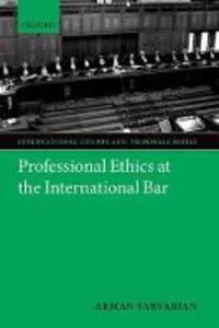 Professional Ethics at the International Bar - Arman Sarvarian - cover