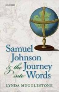 Samuel Johnson and the Journey into Words - Lynda Mugglestone - cover