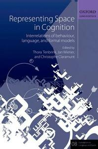 Representing Space in Cognition: Interrelations of behaviour, language, and formal models - cover
