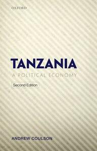 Tanzania: A Political Economy - Andrew Coulson - cover