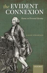 The Evident Connexion: Hume on Personal Identity - Galen Strawson - cover
