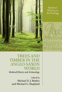 Trees and Timber in the Anglo-Saxon World - cover