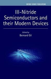 III-Nitride Semiconductors and their Modern Devices - cover