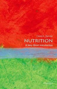 Nutrition: A Very Short Introduction - David Bender - cover
