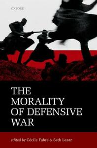 The Morality of Defensive War - cover