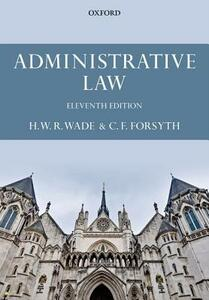Administrative Law - William Wade,Christopher Forsyth - cover