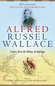 Alfred Russel Wallace: Letters from the Malay Archipelago - cover
