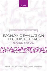 Economic Evaluation in Clinical Trials - Henry A. Glick,Jalpa A. Doshi,Seema S. Sonnad - cover