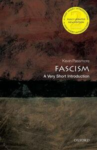 Fascism: A Very Short Introduction - Kevin Passmore - cover