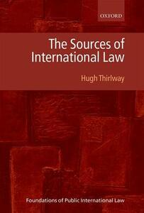 The Sources of International Law - Hugh Thirlway - cover