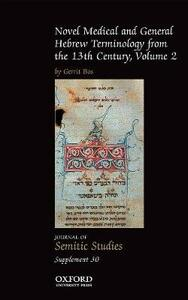 Novel Medical and General Hebrew Terminology from the 13th Century: Volume Two - Gerrit Bos - cover