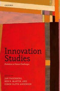 Innovation Studies: Evolution and Future Challenges - cover
