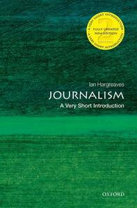 Journalism: A Very Short Introduction - Ian Hargreaves - cover