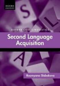 Second Language Acquisition - Roumyana Slabakova - cover