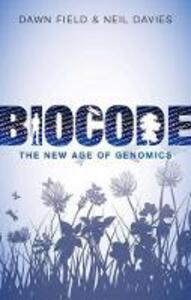 Biocode: The New Age of Genomics - Dawn Field,Neil Davies - cover