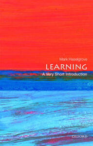Learning: A Very Short Introduction - Mark Haselgrove - cover
