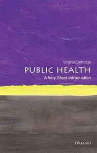 Public Health: A Very Short Introduction - Virginia Berridge - cover