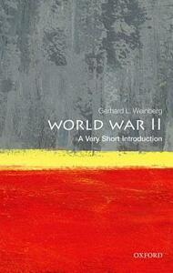 World War II: A Very Short Introduction - Gerhard L. Weinberg - cover